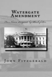 Watergate Amendment Vol 1