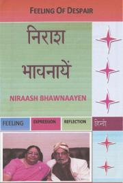 Feeling of Despair - Niraash Bhawnaayen