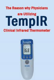 The Reason why Physicians are Utilizing TempIR Clinical Infrared Thermometer