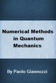 Numerical Methods in Quantum Mechanics
