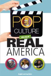 Pop Culture vs. Real America