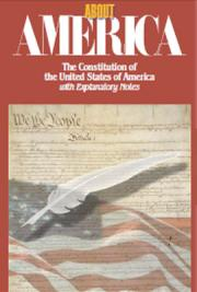 About America: The Constitution of the United States of America