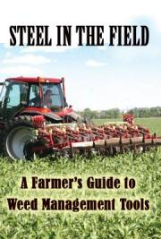 Steel in the Field: A Farmer's Guide to Weed Management Tools