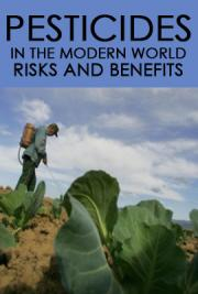 Pesticides in the Modern World: Risks and Benefits