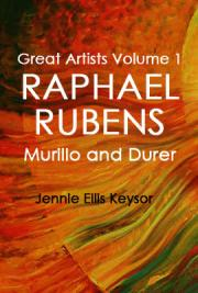 Great Artists Volume 1: Raphael, Rubens, Murillo and Durer