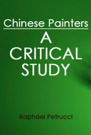 Chinese Painters: A Critical Study