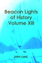 Beacon Lights of History, Volume XIII