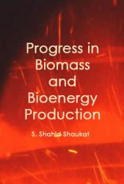 Progress in Biomass and Bioenergy Production