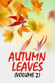 Autumn Leaves (Volume 2)