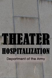 Theater Hospitalization