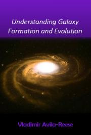 Understanding Galaxy Formation and Evolution