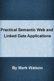 Practical Semantic Web and Linked Data Applications