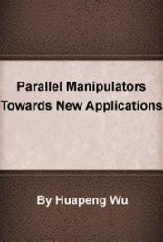 Parallel Manipulators Towards New Applications