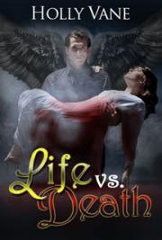 Life vs. Death  (Eternal War Series #3)