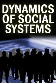 Dynamics of Social Systems