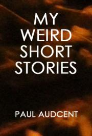 My Weird Short Stories