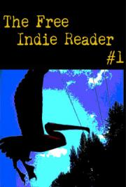 The Free Indie Reader 1