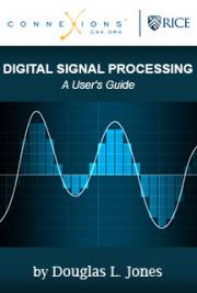 Digital Signal Processing: A User's Guide