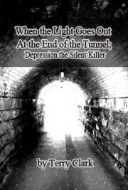 When the Light Goes Out at the End of the Tunnel Depression the Silent Killer