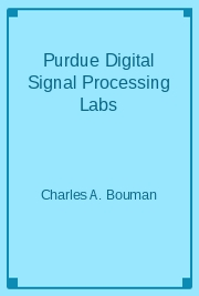 Purdue Digital Signal Processing Labs