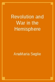 Revolution and War in the Hemisphere