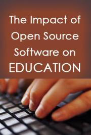 The Impact of Open Source Software on Education