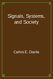 Signals, Systems, and Society