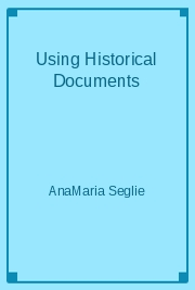 Using Historical Documents