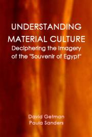 "Understanding Material Culture: Deciphering the Imagery of the ""Souvenir of Egypt"""