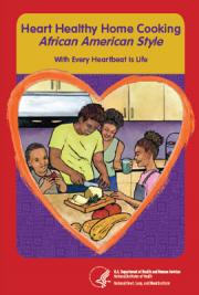 Heart Healthy Home Cooking African American Style - With Every Heartbeat is Life