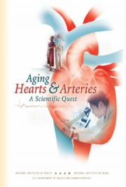 Aging Hearts and Arteries: A Scientific Quest