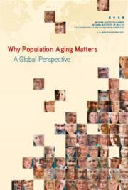 Why Population Aging Matters: A Global Perspective