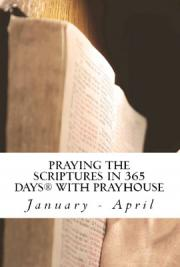 Praying the Scriptures in 365 Days With Pray House