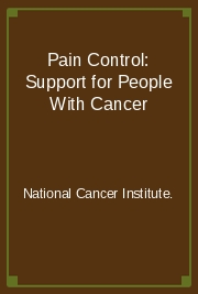 Pain Control: Support for People With Cancer