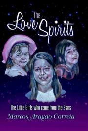 The Love Spirits - The Little Girls who came from the Stars