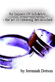 An Inquest of Infidelity