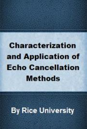 Characterization and Application of Echo Cancellation Methods