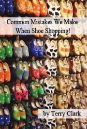 Common Mistakes we Make When Shoe Shopping!