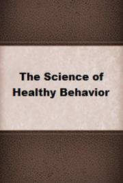The Science of Healthy Behavior