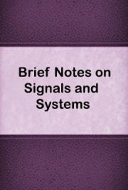 Brief Notes on Signals and Systems