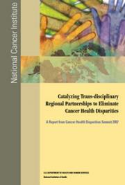 Catalyzing Trans-disciplinary Regional Partnerships to Eliminate Cancer Health Disparities: A Report