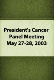 President's Cancer Panel Meeting: May 27-28, 2003