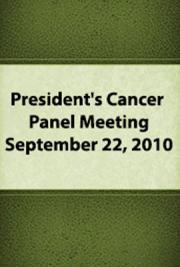 President's Cancer Panel Meeting: September 22, 2010