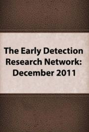 The Early Detection Research Network: Conducting Research To Identify, Test, and Validate Cancer Bio