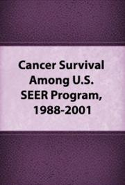 Cancer Survival Among Adults: U.S. SEER Program, 1988-2001, Patient and Tumor Characteristics.