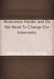 Those Who Continue To Smoke: Is Achieving Abstinence Harder and Do We Need To Change Our Intervention
