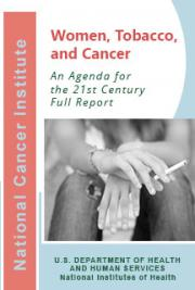 Women, Tobacco, and Cancer: An Agenda for the 21st Century, Full Report