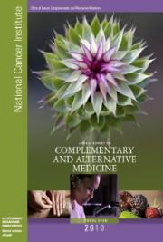 NCI's Annual Report on Complementary and Alternative Medicine, Fiscal Year 2010