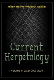 Current Herpetology (Volume v. 22-24 2003-2004)
