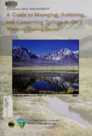 A Guide to Managing, Restoring, and Conserving Springs in the Western United States